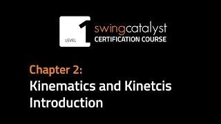 Chapter 2: Kinematics and Kinetics Introduction