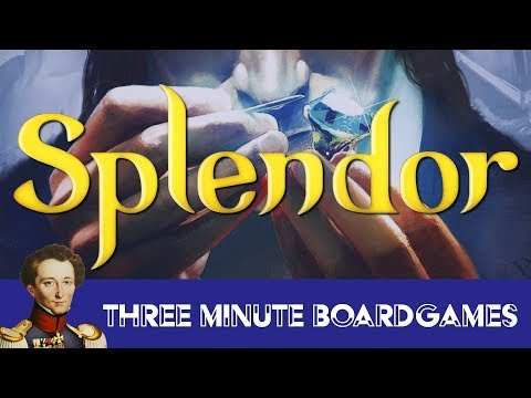 Splendor in about 3 minutes