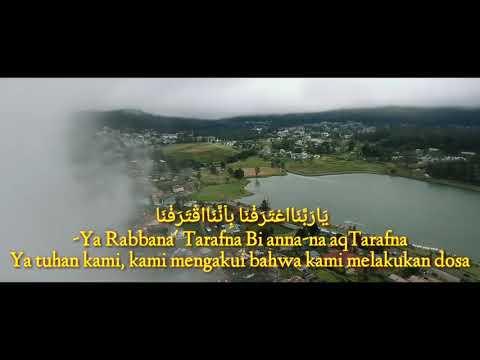 Ya Rabbana' Tarafna - Lirik + Subtitle Indonesia