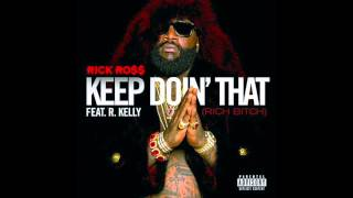 Keep Doin' That (Rich Bitch) (Bass Boosted) - Rick Ross ft. R Kelly
