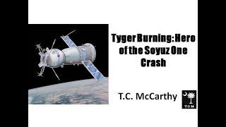 Tyger Burning: Horror Aboard Soyuz 1