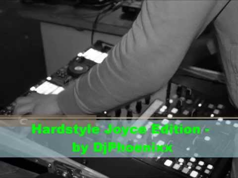 Hardstyle Joyce Edition by DjPhoenixx
