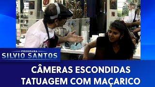 Tatuagem com Maçarico   Câmeras Escondidas (23/08/19)