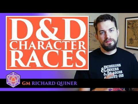 Race Selection; How to Make a Character in Dungeons & Dragons