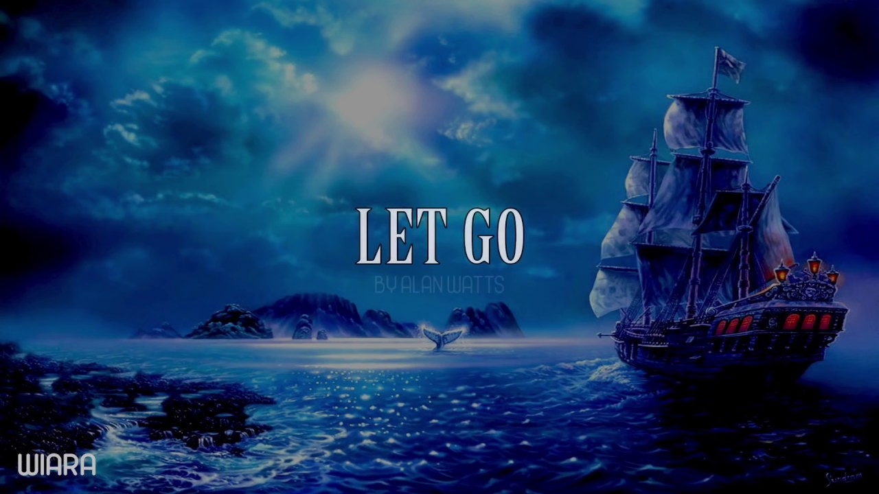 Alan Watts ~ Let Go and Relax
