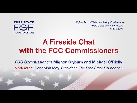 A Fireside Chat with the FCC Commissioners