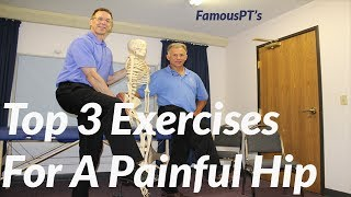 Top Three Exercises For a Painful Hip (Arthritis) Video
