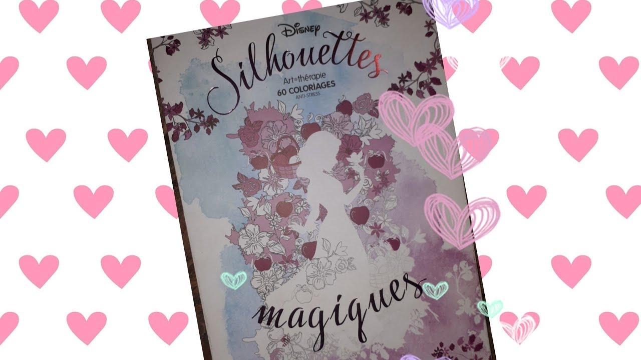 Livre De Coloriage Silhouettes Magiques De Disney Youtube