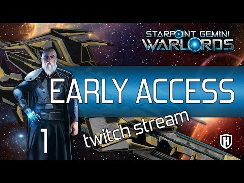 STARPOINT GEMINI WARLORDS | Iceberg Interactive Official Twitch Stream - Early Access