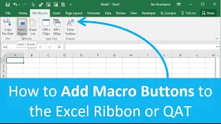 Learn how to add custom macro buttons to the Excel Ribbon or Quick ...