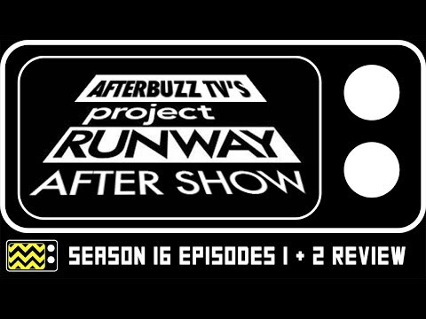 Project Runway Season 16 Episodes 1 & 2 Review & After  Show | AfterBuzz TV