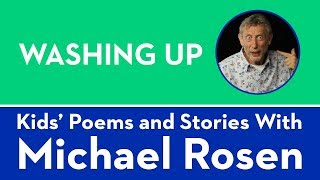 Washing Up - Kids Poems and Stories With Michael Rosen