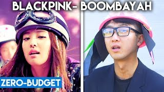 K-POP WITH ZERO BUDGET! (BLACKPINK- BOOMBAYAH)