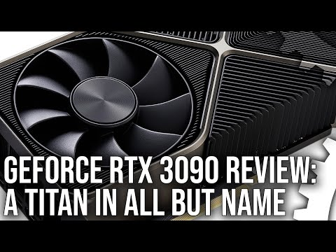 Nvidia GeForce RTX 3090 Review: The New Titan In All But Name