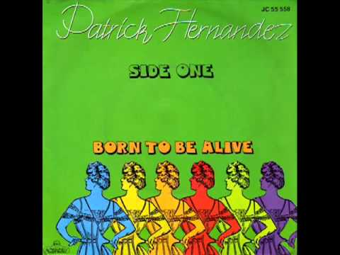Patrick Hernandez   Born To Be Alive Extended Version 1979   YouTube