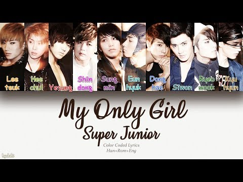 Super Junior (슈퍼주니어) – My Only Girl (Color Coded Lyrics) [Han/Rom/Eng]