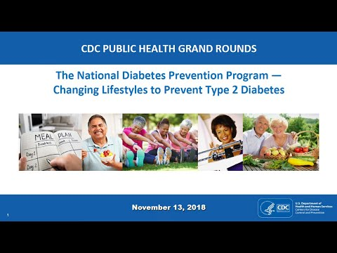 The National Diabetes Prevention Program — Changing Lifestyles to Prevent Type 2 Diabetes