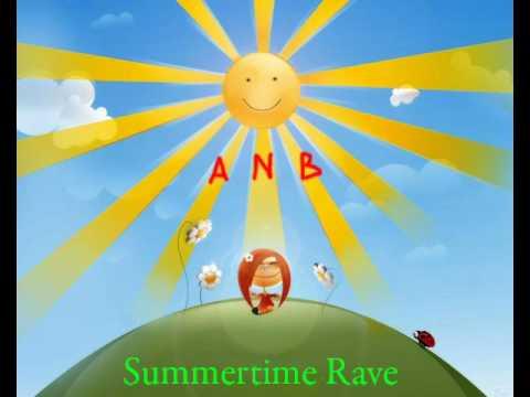 ANB  Summertime Rave