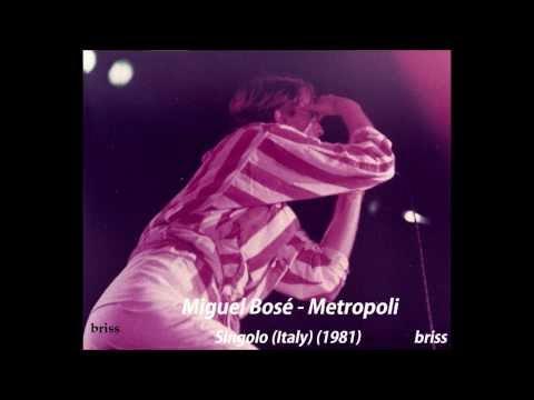 Miguel Bosé - Metropoli (italiano) 1981