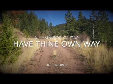Have Thine Own Way, Lord - Guitar (Instrumental) w/ lyrics