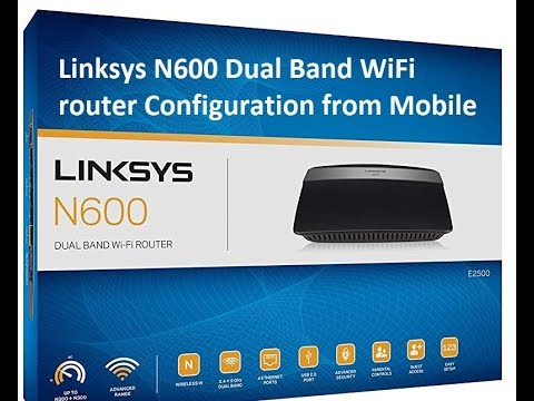 Configuraiton of Linksys EA2750 Dual Band N600 Router with Gigabit with USB  port