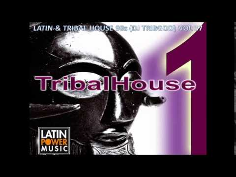 Latin tribal house 90s dj tribgod vol 37 youtube for Tribal house songs