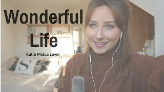 Wonderful Life | Cover by Sophie Stead