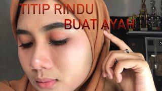 Download TITIP RINDU BUAT AYAH - MUTIARA D ACADEMY 4 Mp3
