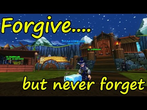 Wizard101 Drama - Forgive... but NEVER forget!