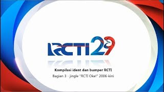 """RCTI bumpers and idents compilation (Part 3 - """"RCTI Oke! revamped jingles)(2006-now)"""