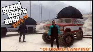 GTA 5 ROLEPLAY - OFFROAD CAMPING TRIP - EP. 203 - CIV