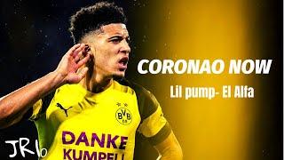 Download Lagu Jadon Sancho - El Alfa x Lil Pump -Coronao Now● Crazy Skills & Goals | HD Terbaru
