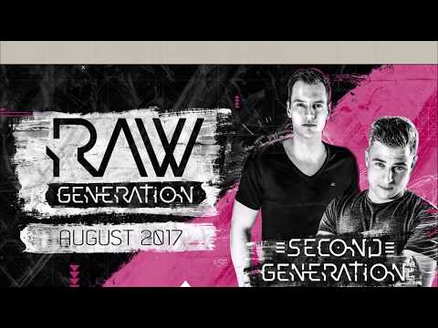 RAW GENERATION | AUGUST 2017 (RAWSTYLE - EXTRA RAW)