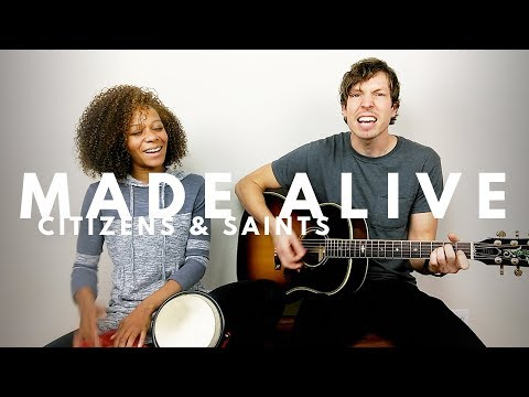 MADE ALIVE - CITIZENS cover by J. Withrow w/ lyrics & chord chart
