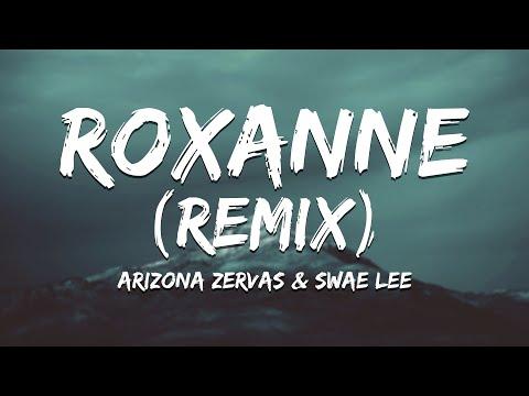 Swae Lee, Arizona Zervas - Roxanne (Remix) [Lyrics]