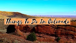 Things To Do In Colorado (Denver/Boulder)