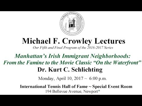 "Manhattan's Irish Immigrant Neighborhoods:  From the Famine to the Movie Classic ""On the Waterfront"""