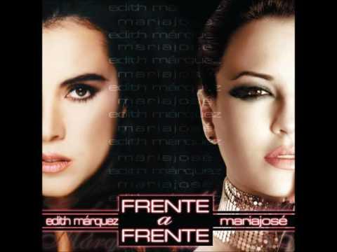 María José Y Edith Márquez - Frente A Frente (Álbum Completo/Full ALbum)