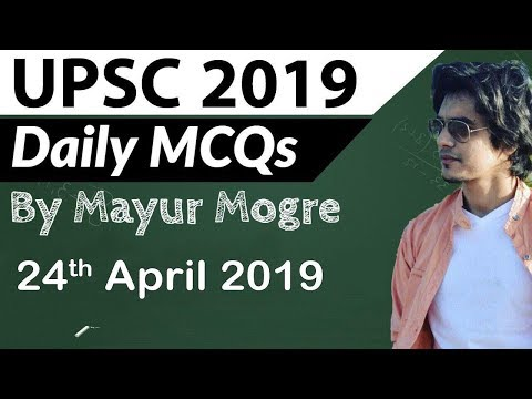 UPSC 2019 Preparation - 24 April 2019 Daily Current Affairs for UPSC / IAS 2019