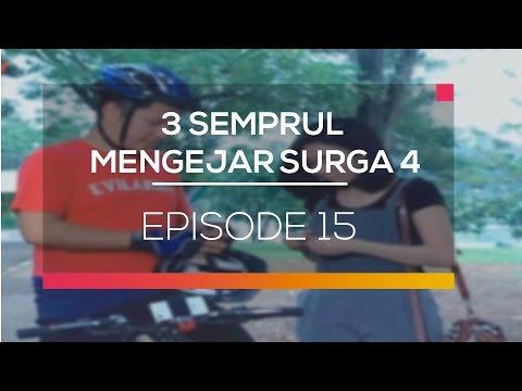 3 Semprul Mengejar Surga 4 - Episode 15