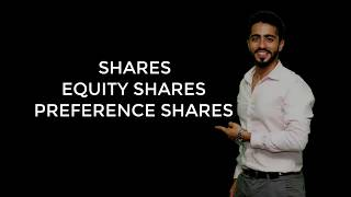 Meaning of share and difference between equity and preference shares | By Prof Chirag Chotrani