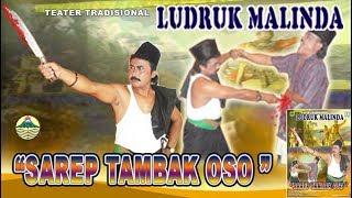Video Ludruk Malinda ~ Sarep Tambak Oso download MP3, 3GP, MP4, WEBM, AVI, FLV Oktober 2019