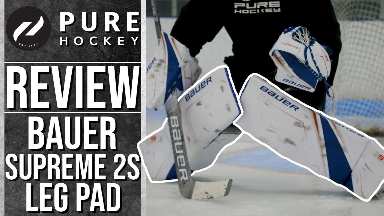 Bauer Supreme 2s Pro Goalie Leg Pads Product Review Youtube