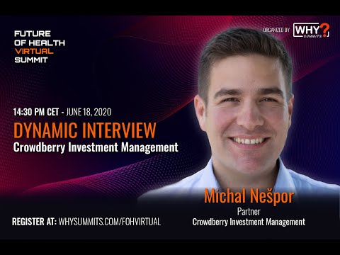 Crowdberry: Crowd Investing | Michal Nespor | Future of Health Virtual Interview
