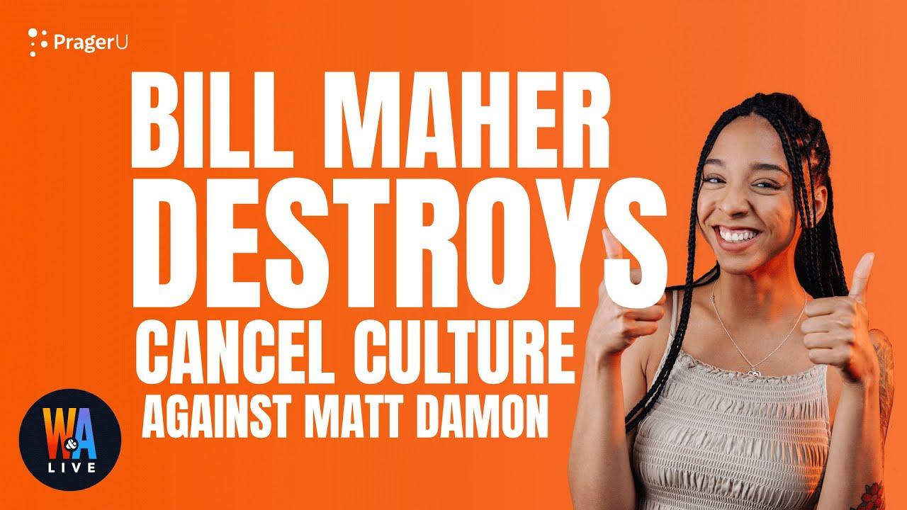Bill Maher DESTROYS Cancel Culture Against Matt Damon - Will & Amala LIVE