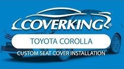 How to Install 2014-2018 Toyota Corolla Custom Seat Covers