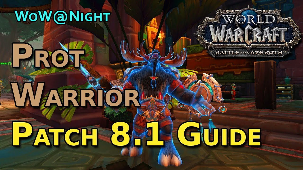 Protection Warrior Guide - [Patch 8 1]
