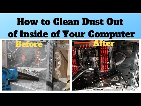 How to Clean Dust Out of Inside of Your Computer