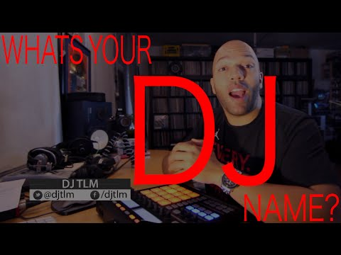 What's your DJ name?