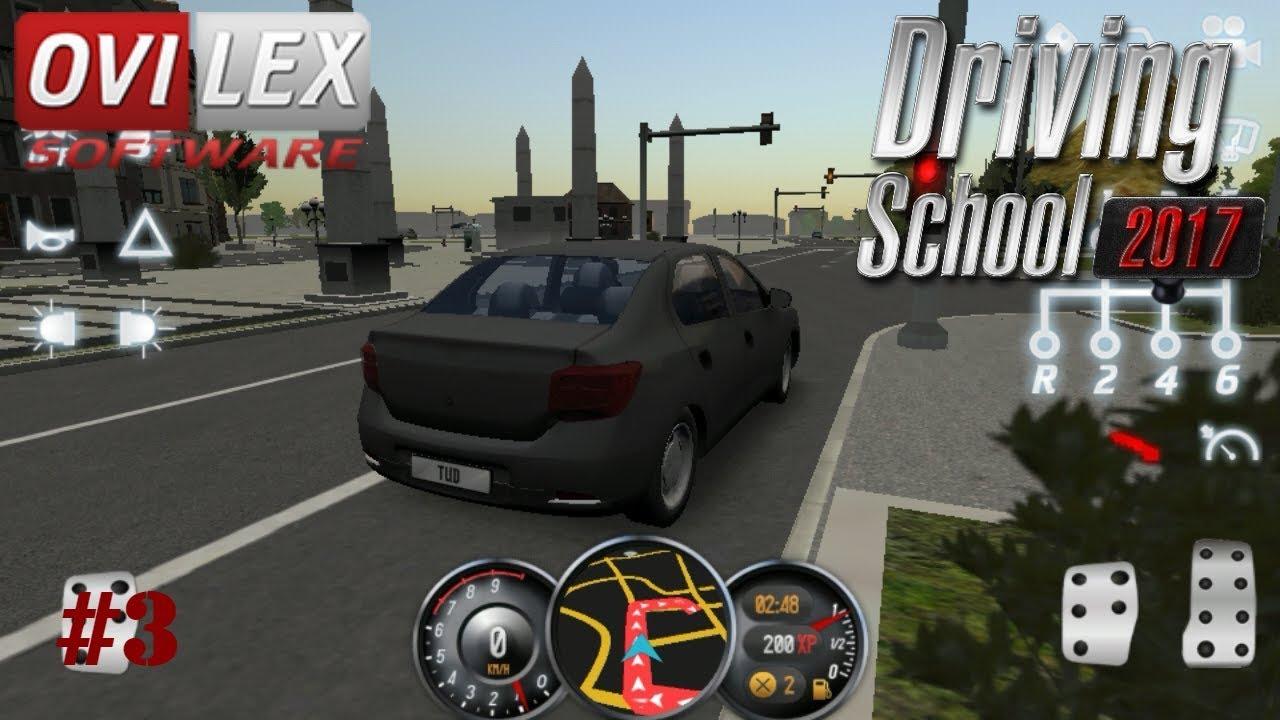 Driving School 2017/ Gameplay/ Episode #3 (Dacia Logan and traffic jam)